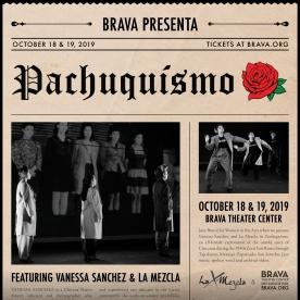 Brava, Pachuquismo, square 9-14-19